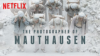 Is The Photographer Of Mauthausen 2018 On Netflix Usa