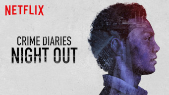 Crime Diaries: Night Out (2019)