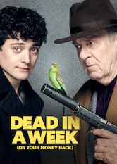 Dead in a Week (Or Your Money Back)